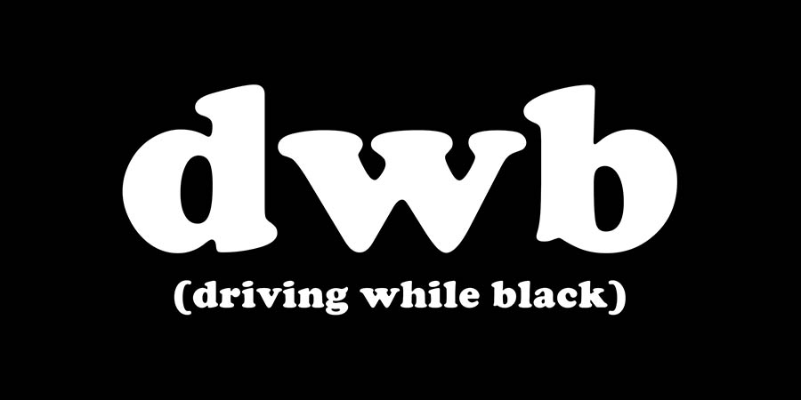 Driving While Black, D W B, slider