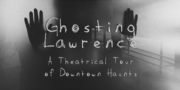 Black and White, an eerie silhouette reading Ghosting Lawrence