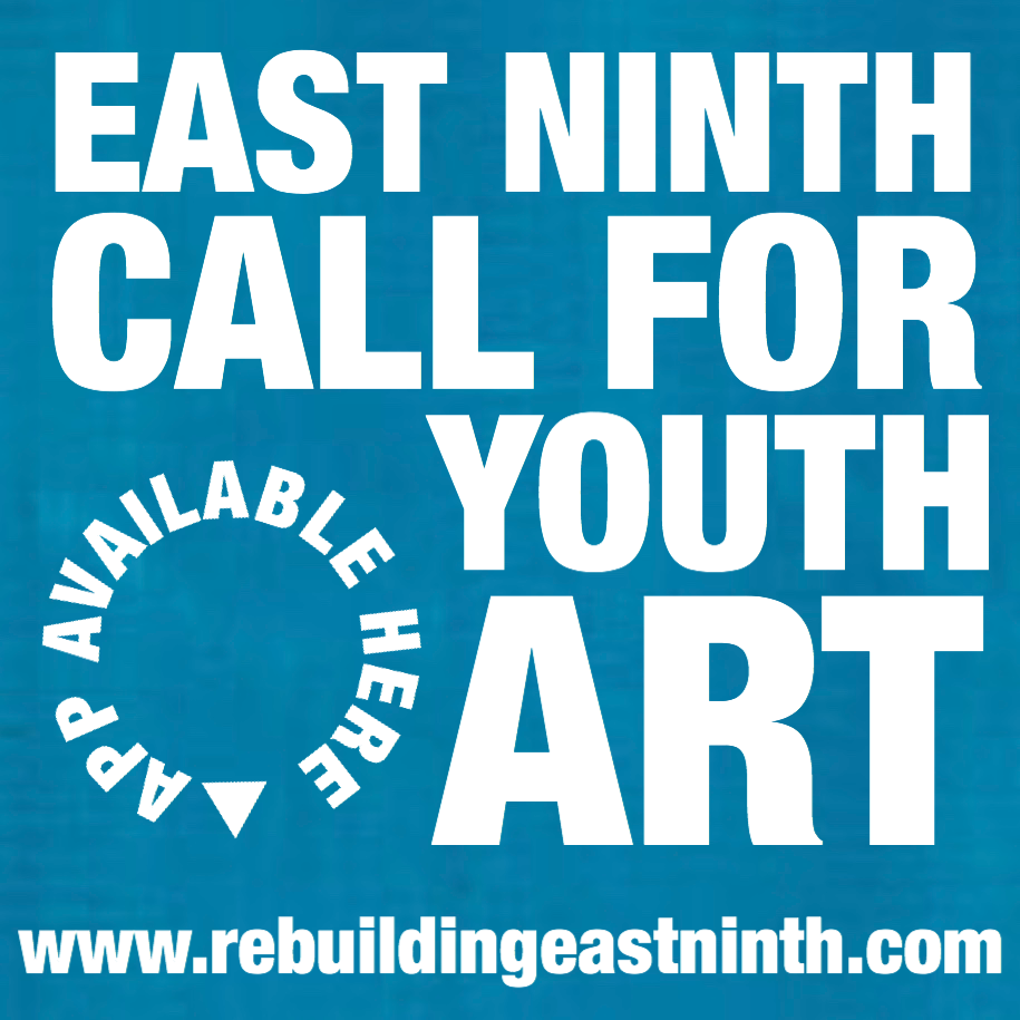 Reads: East Ninth Call For Youth Art, Rebuilding East 9th Street